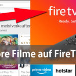Playstore Filme auf FireTV Stick abspielen