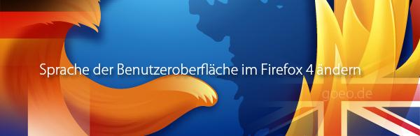 Firefox 4 Sprache ändern