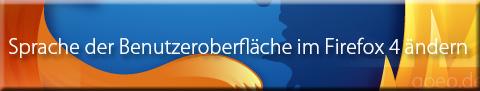 Sprache der Benutzeroberfläche im Firefox 4 ändern