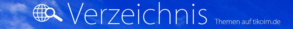 Verzeichnis - Themen auf Tikoim.de